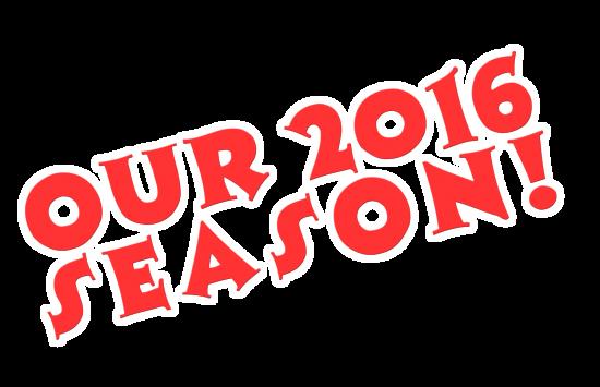 Our_2016_Season_b